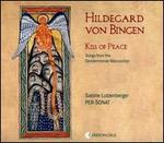 Hildegard von Bingen: Kiss of Peace