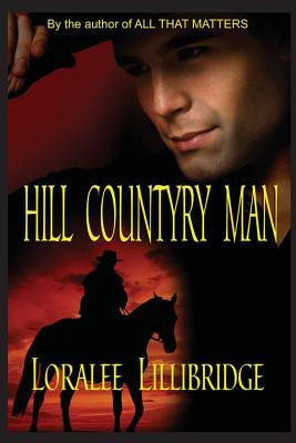 Hill Country Man - Lillibridge, Loralee