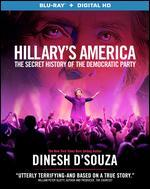 Hillary's America: The Secret History of the Democratic Party [Blu-ray]