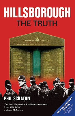 Hillsborough: The Truth - Scraton, Phil