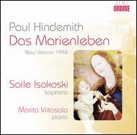 Hindemith: Das Marienleben - Marita Viitasalo (piano); Soile Isokoski (soprano)