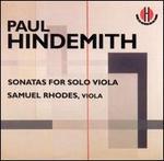 Hindemith: Sonatas for Solo Viola