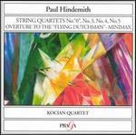 """Hindemith: String Quartets No. """"0"""", No. 3, No. 4, No. 5, etc."""
