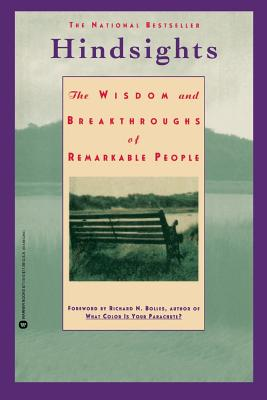 Hindsights: The Wisdom and Breakthroughs of Remarkable People - Kawasaki, Guy