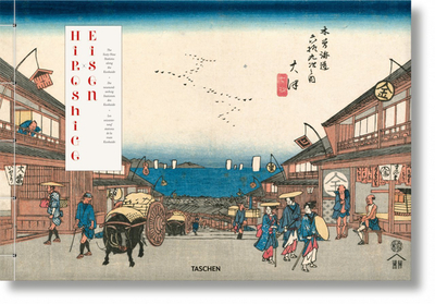 Hiroshige & Eisen. The Sixty-Nine Stations along the Kisokaido - Marks, Andreas (Editor), and Paget, Rhiannon