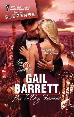 His 7-Day Fiancee - Barrett, Gail
