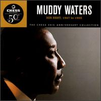 His Best, 1947 to 1955 - Muddy Waters