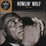 His Best: The Chess 50th Anniversary Collection - Howlin' Wolf