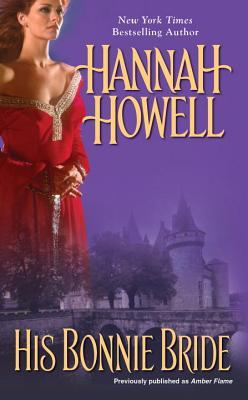His Bonnie Bride - Howell, Hannah