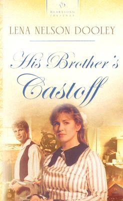 His Brother's Castoff - Dooley, Lena Nelson