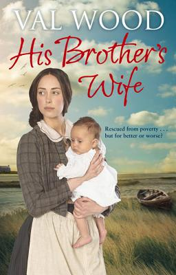 His Brother's Wife - Wood, Val