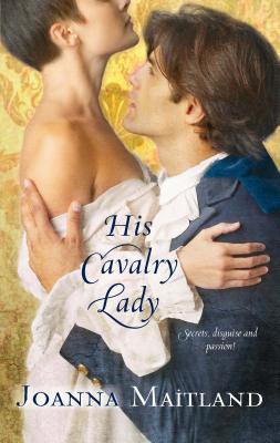His Cavalry Lady - Maitland, Joanna