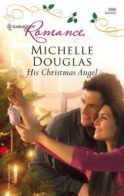 His Christmas Angel - Douglas, Michelle