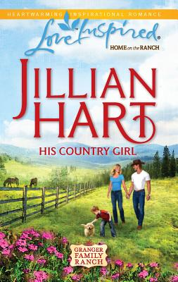 His Country Girl - Hart, Jillian