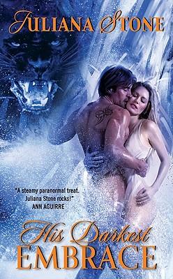His Darkest Embrace - Stone, Juliana