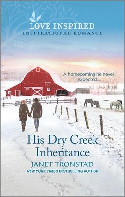 His Dry Creek Inheritance - Tronstad, Janet