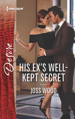 His Ex's Well-Kept Secret - Wood, Joss