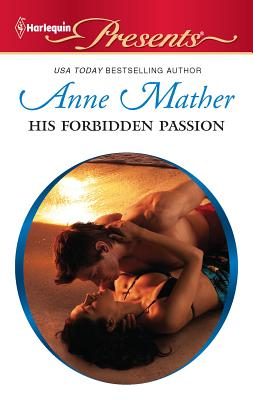 His Forbidden Passion - Mather, Anne