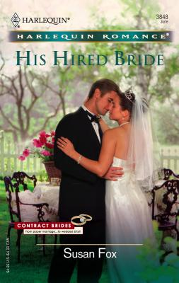 His Hired Bride - Fox, Susan, M.A