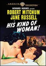 His Kind of Woman - John Farrow