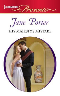 His Majesty's Mistake - Porter, Jane