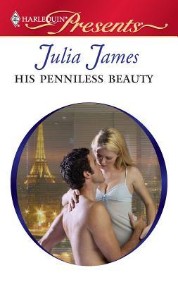 His Penniless Beauty - James, Julia