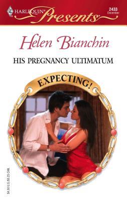 His Pregnancy Ultimatum - Bianchin, Helen