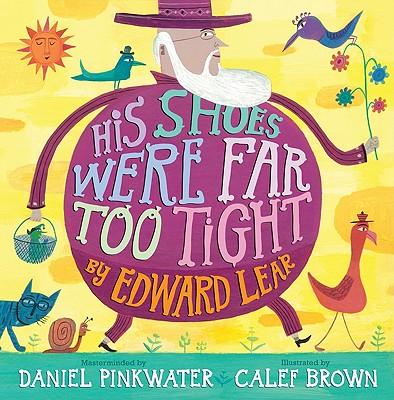 His Shoes Were Far Too Tight - Pinkwater, Daniel Manus (Editor)