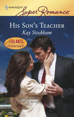 His Son's Teacher - Stockham, Kay