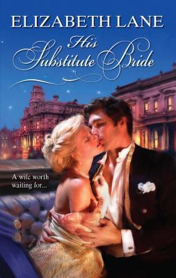 His Substitute Bride - Lane, Elizabeth
