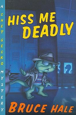 Hiss Me Deadly - Hale, Bruce