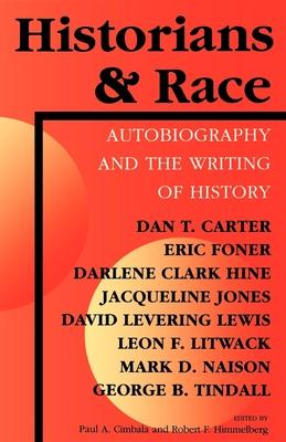 Historians & Race - Cimbala, Paul A (Editor)