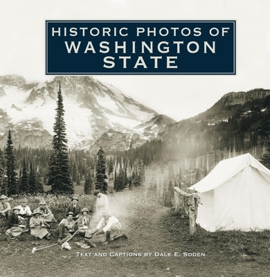 Historic Photos of Washington State - Soden, Dale E