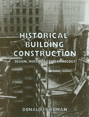 Historical Building Construction - Friedman, Donald