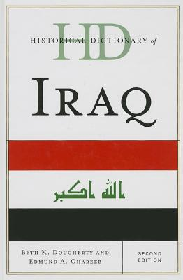 Historical Dictionary of Iraq - Dougherty, Beth K