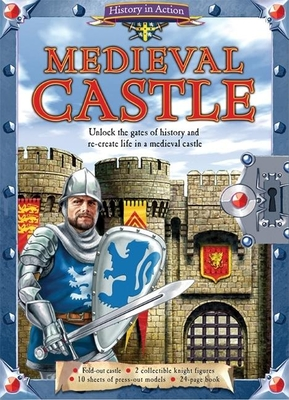 History in Action: Medieval Castle - Hubbard, Ben