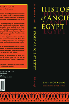 History of Ancient Egypt - Hornung, Erik, and Lorton, David (Translated by)