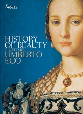 History of Beauty - Eco, Umberto (Editor)