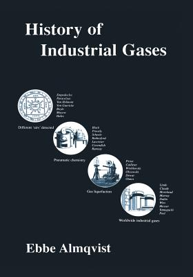 History of Industrial Gases - Almqvist, Ebbe