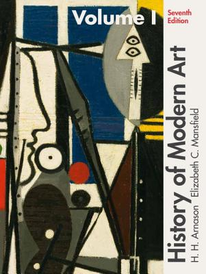 History of Modern Art Volume I - Arnason, H., and Mansfield, Elizabeth