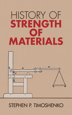 History of Strength of Materials - Timoshenko, Stephen P