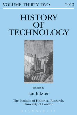 History of Technology Volume 32 - Inkster, Ian (Editor)