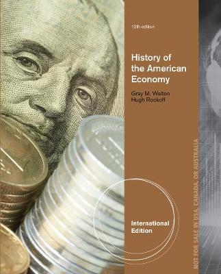 History of the American Economy - Walton, Gary M., and Rockoff, Hugh