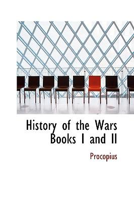 History of the Wars Books I and II - Procopius