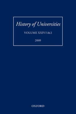 History of Universities: Volume XXIV 1&2 - Feingold, Mordechai
