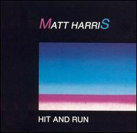 Hit and Run - Matt Harris