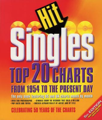 Hit Singles: Top 20 Charts from 1954 to the Present Day - Acaleer, Dave