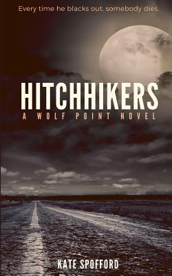 Hitchhikers - Spofford, Kate