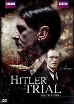 Hitler on Trial: The True Story