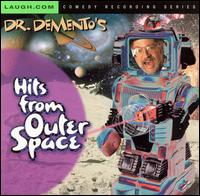 Hits from Outer Space - Dr. Demento
